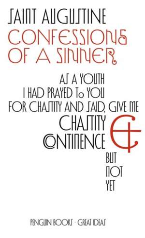 Confessions of a Sinner de Saint Augustine