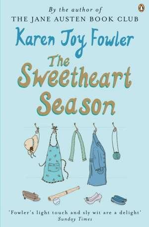 Sweetheart Season de Karen Joy Fowler