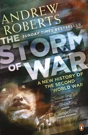 The Storm of War: A New History of the Second World War de Andrew Roberts