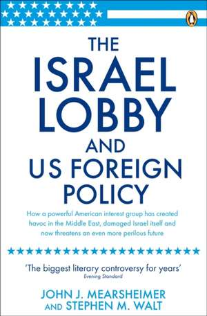 The Israel Lobby and US Foreign Policy imagine