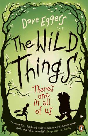 The Wild Things de David Eggers