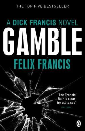 Gamble de Felix Francis