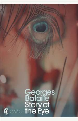 Story of the Eye de Georges Bataille