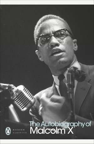 The Autobiography of Malcolm X de Alex Haley