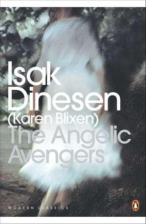 The Angelic Avengers de Isak Dinesen