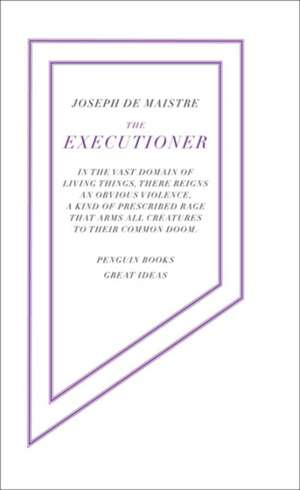 The Executioner de Joseph de Maistre