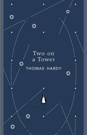 Two on a Tower de Thomas Hardy