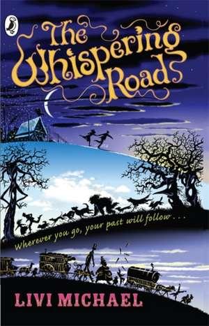 The Whispering Road de Livi Michael
