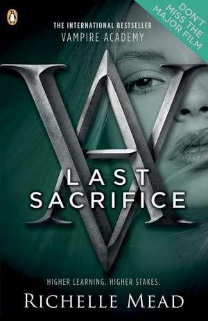 Vampire Academy: Last Sacrifice de Richelle Mead