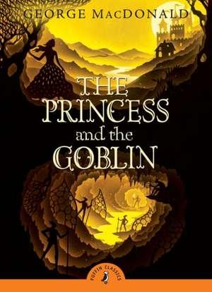 The Princess and the Goblin de George MacDonald