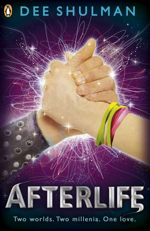 Afterlife (Book 3) de Dee Shulman