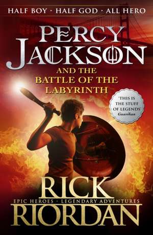 The Battle of the Labyrinth : Percy Jackson and the Olympians vol 4 de Rick Riordan