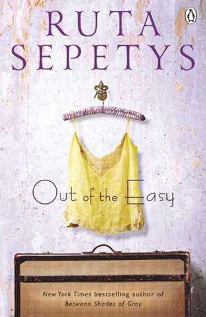 Out of the Easy de Ruta Sepetys