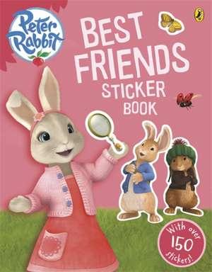 Peter Rabbit Animation: Best Friends Sticker Book de Beatrix Potter