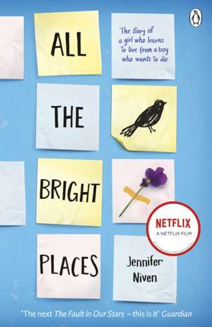 All the Bright Places de Jennifer Niven