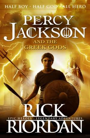 Percy Jackson and the Greek Gods: Percy Jackson and the Olympians companion book de Rick Riordan