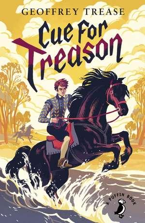 Cue for Treason de Geoffrey Trease
