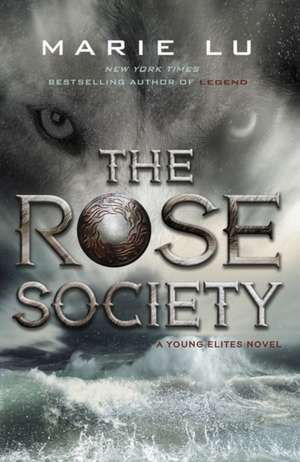 The Rose Society (The Young Elites book 2) de Marie Lu