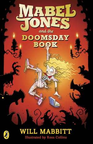 Mabel Jones and the Doomsday Book de Will Mabbitt