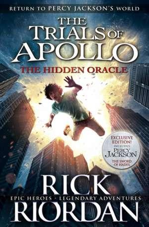 The Hidden Oracle (The Trials of Apollo Book 1) de Rick Riordan
