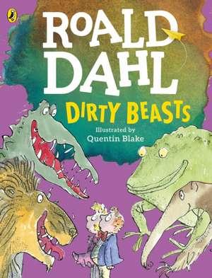 Dirty Beasts de Roald Dahl