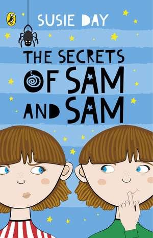 The Secrets of Sam and Sam de Susie Day