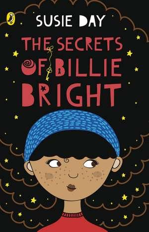 The Secrets of Billie Bright de Susie Day