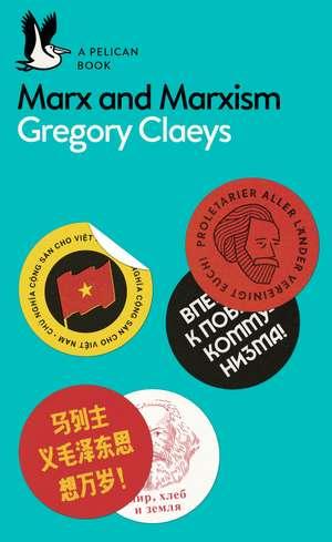 Marx and Marxism de Gregory Claeys