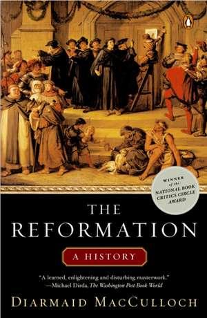 The Reformation de Diarmaid McCulloch