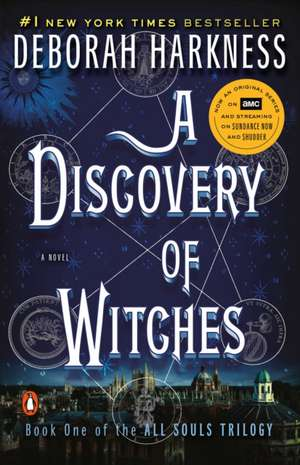 A Discovery of Witches de Deborah E. Harkness