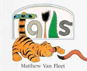 Tails de Matthew Van Fleet
