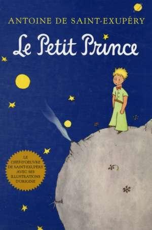 Le Petit Prince (French) de Antoine de Saint-Exupéry