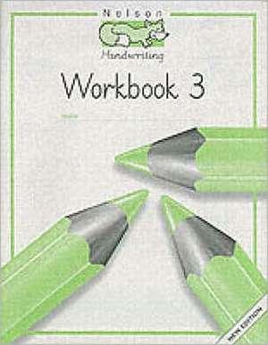 Nelson Handwriting - Workbook 3 (X8)