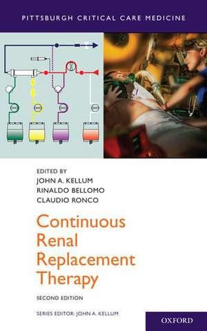 Continuous Renal Replacement Therapy de John A. Kellum
