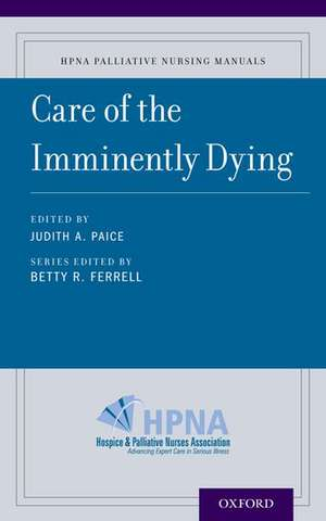 Care of the Imminently Dying de Betty Ferrell