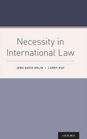 Necessity in International Law de Jens David Ohlin
