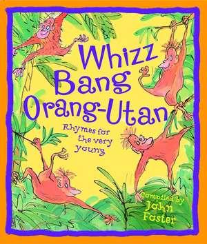 Whizz, Bang, Orang-Utan