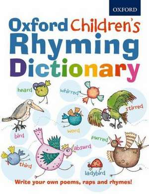 Oxford Children's Rhyming Dictionary de  Oxford Dictionaries