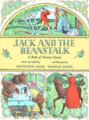 Jack and the Beanstalk: A Book of Nursery Stories de Kathleen Lines