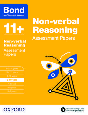 Bond 11+: Non-verbal Reasoning: Assessment Papers: 8-9 years de Andrew Baines