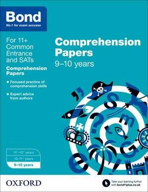 Bond 11+: English: Comprehension Papers: 9-10 years de Michellejoy Hughes