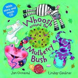 Whoosh Around the Mulberry Bush Pb plus CD