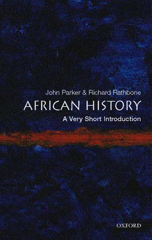 African History: A Very Short Introduction de John Parker
