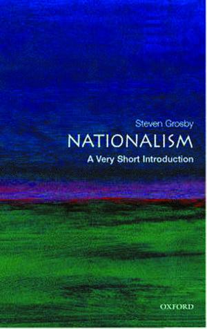 Nationalism: A Very Short Introduction de Steven Grosby