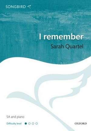 I remember de Sarah Quartel