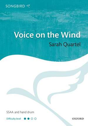 Voice on the Wind de Sarah Quartel