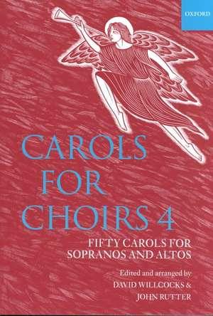 Carols for Choirs 4 de David Willcocks