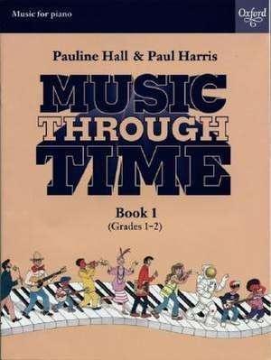 Music through Time Piano Book 1 de Paul Harris