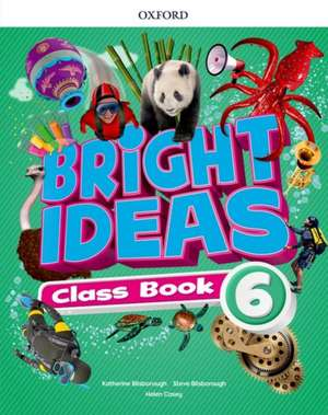 Bright Ideas: Level 6: Class Book: Inspire curiosity, inspire achievement.