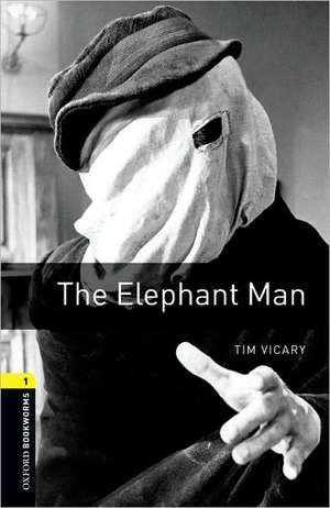 The Elephant Man de Tim Vicary